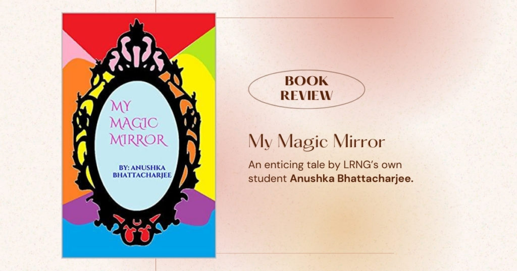 Copy of Free E Book Download Mockup Instagram Post 1 - Book Review: My Magic Mirror - LRNG Academy - Shaping Boundless Generations - Online Tutoring   Online Learning   eLearning   Virtual School   Tutoring Service   Virtual Learning